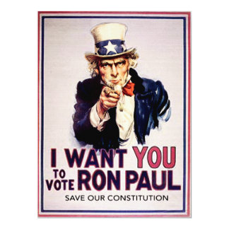 I Want You To Vote For Ron Paul Revolution Card