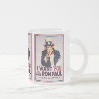 I Wan't You to Vote RON PAUL Save our Constitution Frosted Glass Coffee Mug