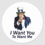 I Want You: To Want Me Round Sticker