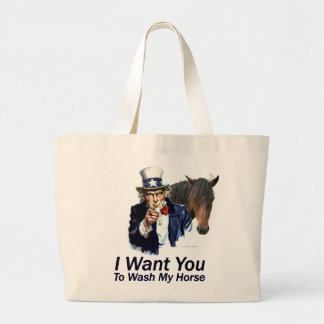 I Want You: To Wash My Horse Canvas Bags