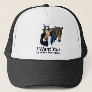 I Want You: To Wash My Horse Trucker Hat