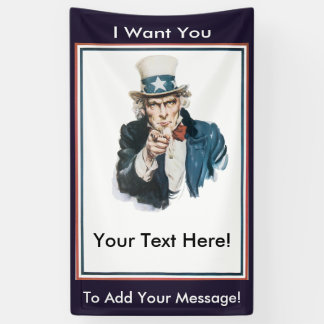 I WANT YOU Uncle Sam To Customize Your Own Message Banner