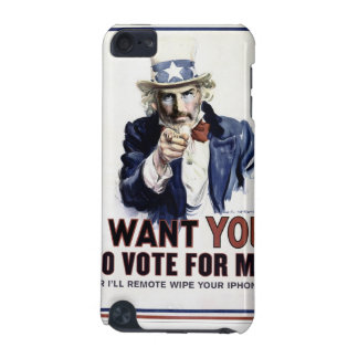 I Want You Vote For me case iPod Touch 5G Cases