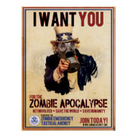 I Want You - Zombie Apocalypse Poster