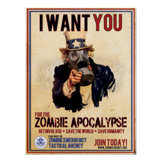 I Want You - Zombie Apocalypse Poster