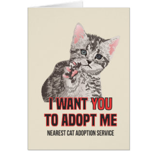 I Want Yout to Adopt Me on Cat Adoption Service Card