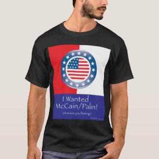 I Wanted McCain/Palin T-Shirt