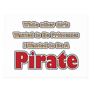 I Wanted to be a Pirate Postcard