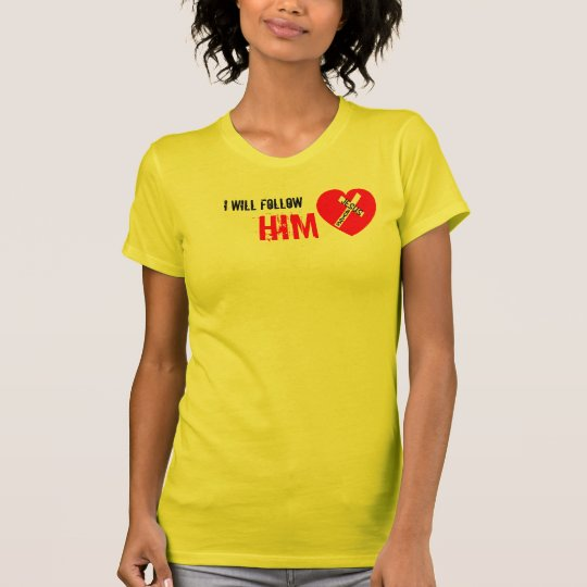 I wants Follow Him - Jesus Saves (Heart) T-Shirt