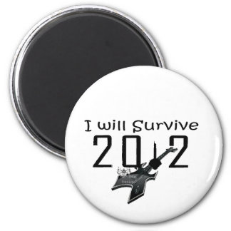 I wants Survive 2012 2 Inch Round Magnet