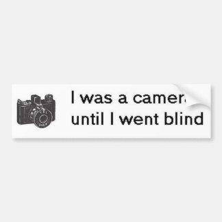 I was a camera bumper sticker