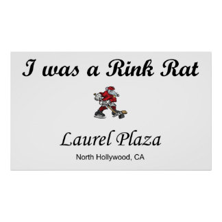 I was a Rink Rat Poster