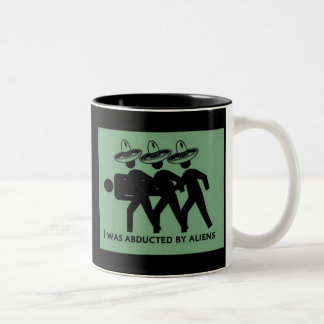 I was abducted by aliens mug