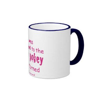 I was Addicted to the Hokey Pokey Coffee Mugs