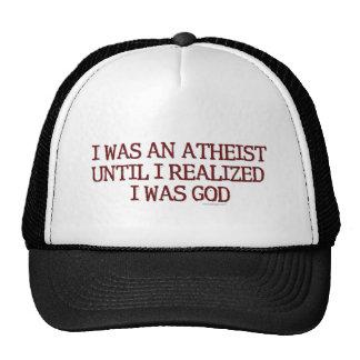 I Was An Atheist Trucker Hat
