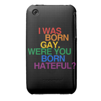 I WAS BORN GAY, WERE YOU BO iPhone 3 CASE