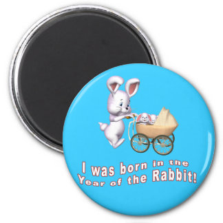 I Was Born in the Year of the Rabbit T shirts 2 Inch Round Magnet