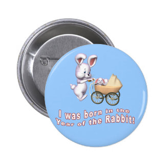 I Was Born in the Year of the Rabbit T shirts Button