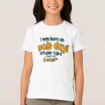 I Was Born On Mole Day ! (Avogadro's Number) T-Shirt