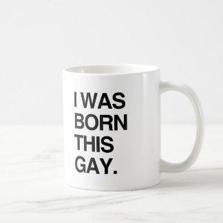 I WAS BORN THIS GAY CLASSIC WHITE COFFEE MUG