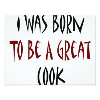 I Was Born To Be A Great Cook Card