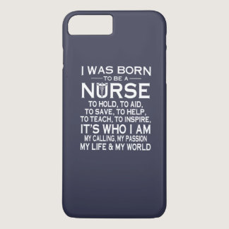 I WAS BORN TO BE A NURSE iPhone 7 PLUS CASE