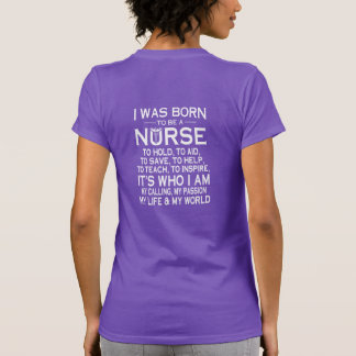 I WAS BORN TO BE A NURSE T-SHIRT