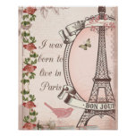 I Was Born to Live in Paris Posters