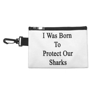 I Was Born To Protect Our Sharks Accessory Bag