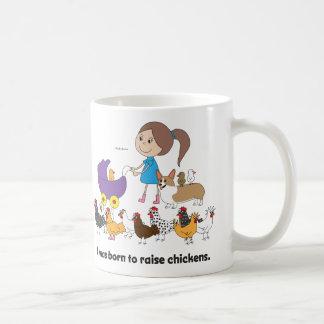 I was Born to Raise Chickens Mug