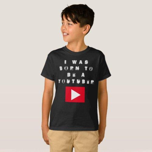 I was born to YouTube dark T_Shirt