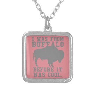 I was Buffalo before it was cool Personalized Necklace