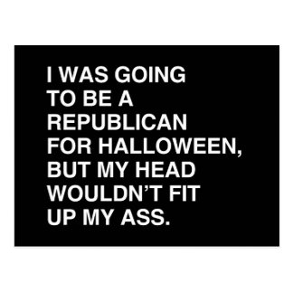 I WAS GOING TO BE A REPUBLICAN FOR HALLOWEEN POSTCARD