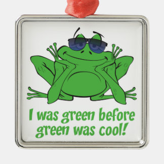 I was Green Square Metal Christmas Ornament
