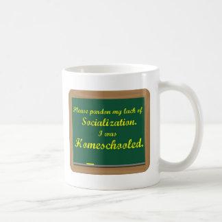 I was homeschooled. coffee mug
