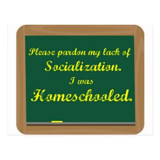 I was homeschooled. postcard