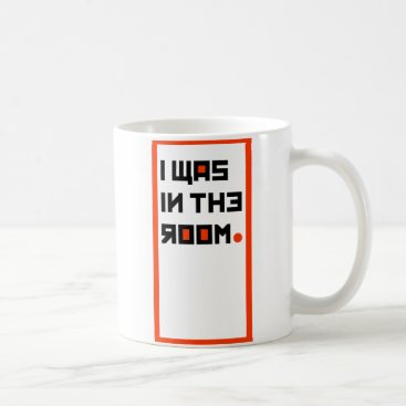 USA Themed I WAS IN THE ROOM Mug... Coffee Mug