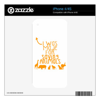 I was made for saving animals iPhone 4S decal
