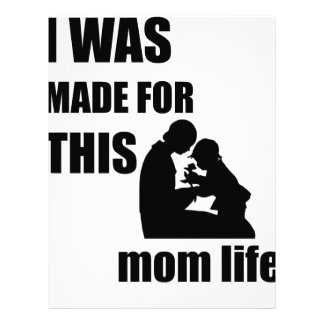 I Was Made for This Mom Lif Letterhead
