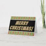 "[ Thumbnail: I Was ""Merry Christmas!"" + Christmas Stripes Card ]"
