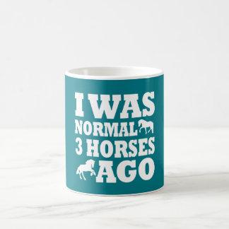 I Was Normal 3 Horses Ago Coffee Mug