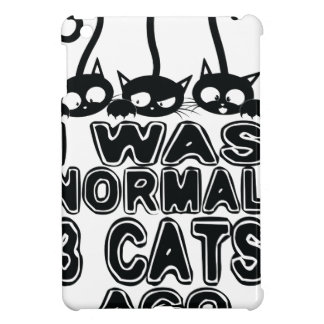 I was normal  cats ago cover for the iPad mini