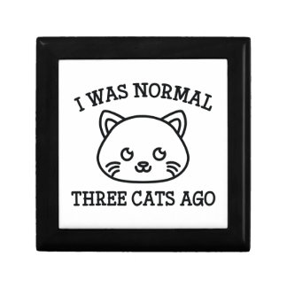 I Was Normal Three Cats Ago Keepsake Box