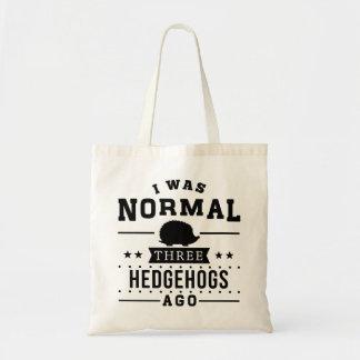 I Was Normal Three Hedgehogs Ago Tote Bag