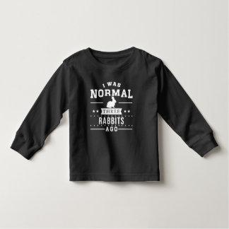 I Was Normal Three Rabbits Ago Toddler T-shirt