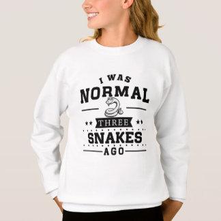I Was Normal Three Snakes Ago Sweatshirt