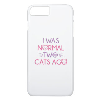 I Was Normal Two Cats Ago iPhone 8 Plus/7 Plus Case