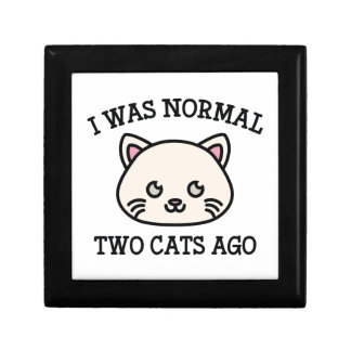 I Was Normal Two Cats Ago Jewelry Box