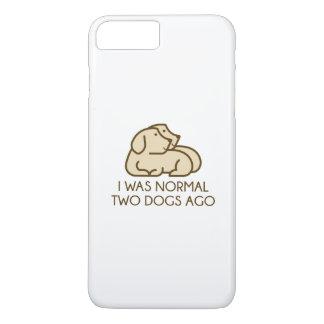 I Was Normal Two Dogs Ago iPhone 8 Plus/7 Plus Case
