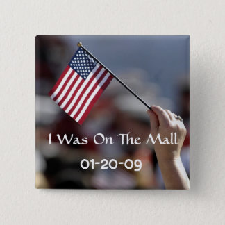 I Was On The Mall inauguration button
